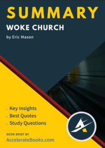 Book Summary of Woke Church by Eric Mason