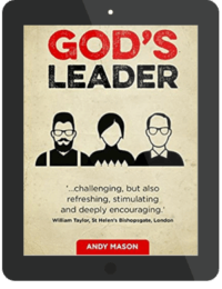 Book Summary of Gods Leader by Andy Mason
