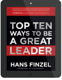 Book Summary of Top Ten Ways To Be A Great Leader by Hans Finzel
