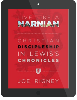 Book Summary of Live Like a Narnian by Joe Rigney
