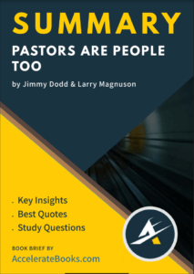 Book Summary of Pastors are People too by Jimmy Dodd & Larry Magnuson