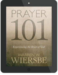 Book Summary of Prayer 101 by Warren Wiersbe