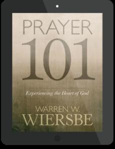 Book Summary of Prayer 101 by Warren Wiersbe