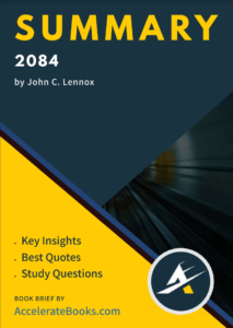 Book Summary of 2084 by John C. Lennox