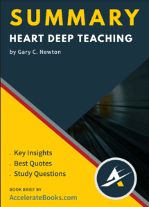 Book Summary of Heart Deep Teaching by Gary C. Newton