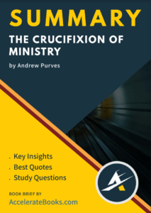 Book Summary of The Crucifixion of Ministry by Andrew Purves