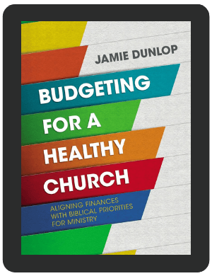 [Book Brief] Budgeting for a Healthy Church by Jamie Dunlop