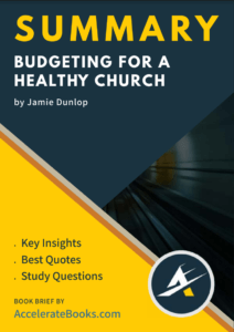 Book Summary of Budgeting for a Healthy Church by Jamie Dunlop