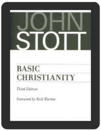 Book Summary of Basic Christianity by John Stott