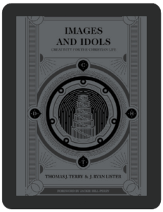 Book Summary of Images and Idols by Thomas J. Terry and J. Ryan Lister