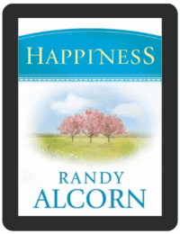 Book Summary of Happiness by Randy Alcorn