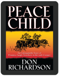 Book Summary of Peace Child by Don Richardson