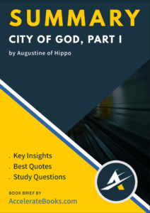 Book Summary of City of God, Part I by Augustine of Hippo