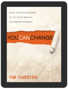 Book Summary of You Can Change by Tim Chester