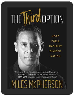Book Summary of The Third Option by Miles McPherson