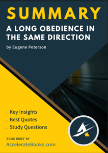 Book Summary of A Long Obedience in the Same Direction by Eugene Peterson