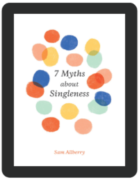 Book Summary of 7 Myths About Singleness by Sam Allberry