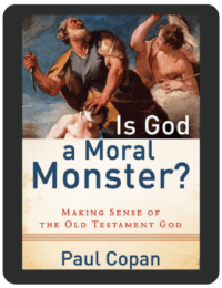 Book Summary of Is God a Moral Monster? by Paul Copan
