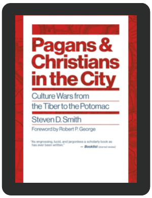Book Summary of Pagans and Christians in the City by Steven D. Smith