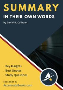 Book Summary of In Their Own Words by David B Calhoun